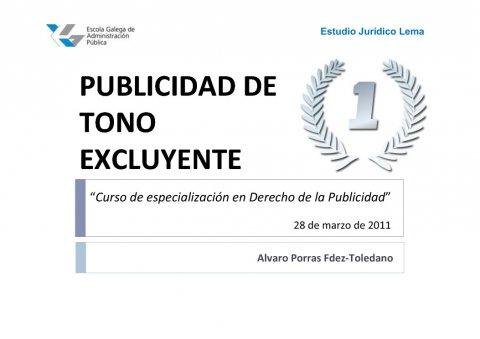 A publicidade de ton excluínte  - Curso de especialización en Dereito da Publicidade